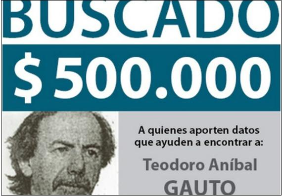 """500,000 peso reward for anyone providing information leading to the arrest of Teodoro Aníbal GAUTO"" who has been peacefully residing in Israel since 2003."