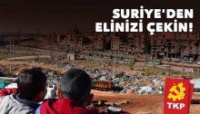 "The Turkish Communist Party (TKP): ""Hands off Syria!"""